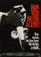 He Knows You're Alone - Danish Movie Poster (xs thumbnail)