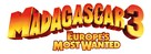 Madagascar 3: Europe's Most Wanted - Logo (xs thumbnail)