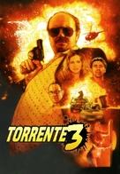 Torrente 3: El protector - Spanish Movie Poster (xs thumbnail)