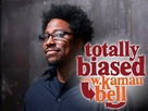 """Totally Biased with W. Kamau Bell"" - Movie Poster (xs thumbnail)"