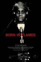 Born in Flames - Movie Poster (xs thumbnail)