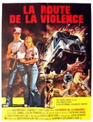 White Line Fever - French Movie Poster (xs thumbnail)
