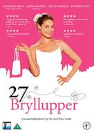 27 Dresses - Danish Movie Cover (xs thumbnail)