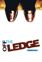 Off the Ledge - Movie Poster (xs thumbnail)