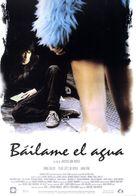 Báilame el agua - Spanish poster (xs thumbnail)