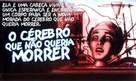 The Brain That Wouldn't Die - Brazilian Movie Poster (xs thumbnail)