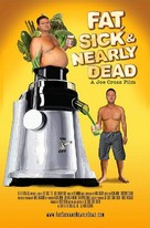 Fat, Sick & Nearly Dead - Movie Poster (xs thumbnail)
