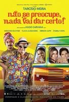 Não Se Preocupe, Nada Vai Dar Certo - Brazilian Movie Poster (xs thumbnail)