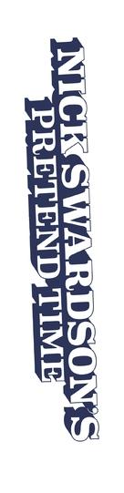 """""""Nick Swardson's Pretend Time"""" - Logo (xs thumbnail)"""