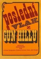 Last Train from Gun Hill - Czech Movie Poster (xs thumbnail)