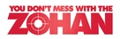 You Don't Mess with the Zohan - Logo (xs thumbnail)