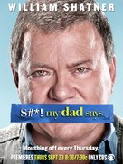 """""""$#*! My Dad Says"""" - Movie Poster (xs thumbnail)"""