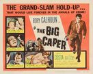 The Big Caper - Movie Poster (xs thumbnail)