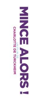 Mince alors! - French Logo (xs thumbnail)