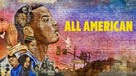 """""""All American"""" - Movie Cover (xs thumbnail)"""