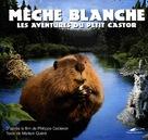 Mèche Blanche, les aventures du petit castor - French Movie Poster (xs thumbnail)