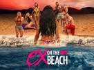 """""""Ex on the Beach"""" - Video on demand movie cover (xs thumbnail)"""