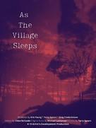 As the Village Sleeps - Movie Poster (xs thumbnail)