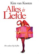 Alles is liefde - Dutch Movie Poster (xs thumbnail)
