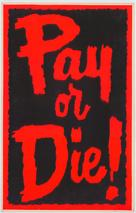 Pay or Die - poster (xs thumbnail)