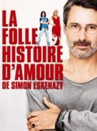 La folle histoire d'amour de Simon Eskenazy - French Movie Poster (xs thumbnail)