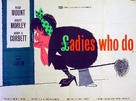 Ladies Who Do - British Movie Poster (xs thumbnail)
