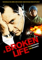 A Broken Life - Swedish Movie Poster (xs thumbnail)