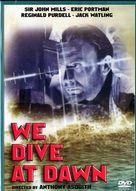 We Dive at Dawn - Movie Cover (xs thumbnail)