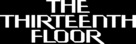 The Thirteenth Floor - Logo (xs thumbnail)