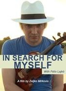 Lajko Felix: In Search for Myself - Serbian Movie Poster (xs thumbnail)