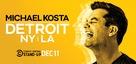 Michael Kosta: Detroit NY LA - Movie Poster (xs thumbnail)