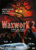 Waxwork II: Lost in Time - French DVD cover (xs thumbnail)