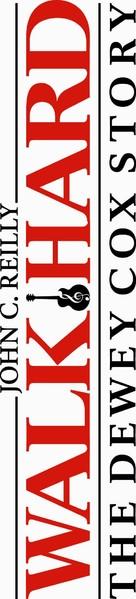 Walk Hard: The Dewey Cox Story - Logo (xs thumbnail)