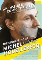 L'enlèvement de Michel Houellebecq - Movie Poster (xs thumbnail)