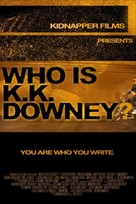 Who Is KK Downey? - Movie Poster (xs thumbnail)