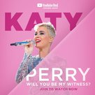 Katy Perry: Will You Be My Witness? - Movie Poster (xs thumbnail)
