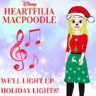Heartfilia Macpoodle: We'll Light Up Holiday Lights - Movie Cover (xs thumbnail)