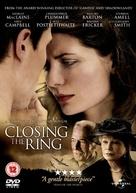 Closing the Ring - British DVD movie cover (xs thumbnail)