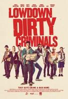 Lowdown Dirty Criminals - New Zealand Movie Poster (xs thumbnail)