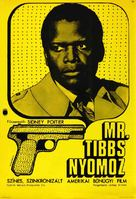 They Call Me MISTER Tibbs! - Hungarian Movie Poster (xs thumbnail)