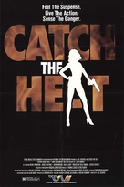 Catch the Heat - Movie Poster (xs thumbnail)