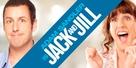 Jack and Jill - Movie Poster (xs thumbnail)