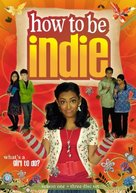 """How to Be Indie"" - Canadian DVD cover (xs thumbnail)"