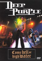 Deep Purple: Come Hell or High Water - British DVD cover (xs thumbnail)