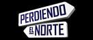 Perdiendo el norte - Spanish Logo (xs thumbnail)