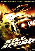 Kill Speed - French Movie Cover (xs thumbnail)