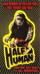 Half Human: The Story of the Abominable Snowman - VHS movie cover (xs thumbnail)