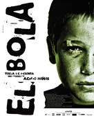 Bola, El - Spanish Movie Poster (xs thumbnail)