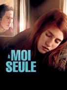 A moi seule - French Movie Poster (xs thumbnail)