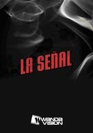 Señal, La - Spanish poster (xs thumbnail)